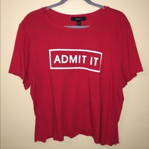 """ADMIT IT"" red shirt"